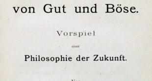 Jenseits von Gut und Böse - Nietzsche
